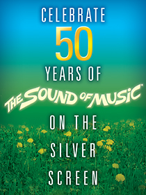 Celebrate 50 Years of Sound of Music!