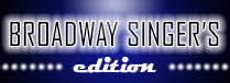 Broadway Singer's Edition
