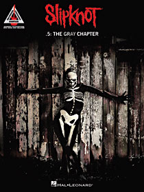 Slipknot � .5: The Gray Chapter
