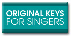 Original Keys For Singers